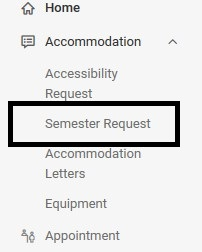 Main menu page of the Accommodate system with a black rectangle around the Semester Request menu.