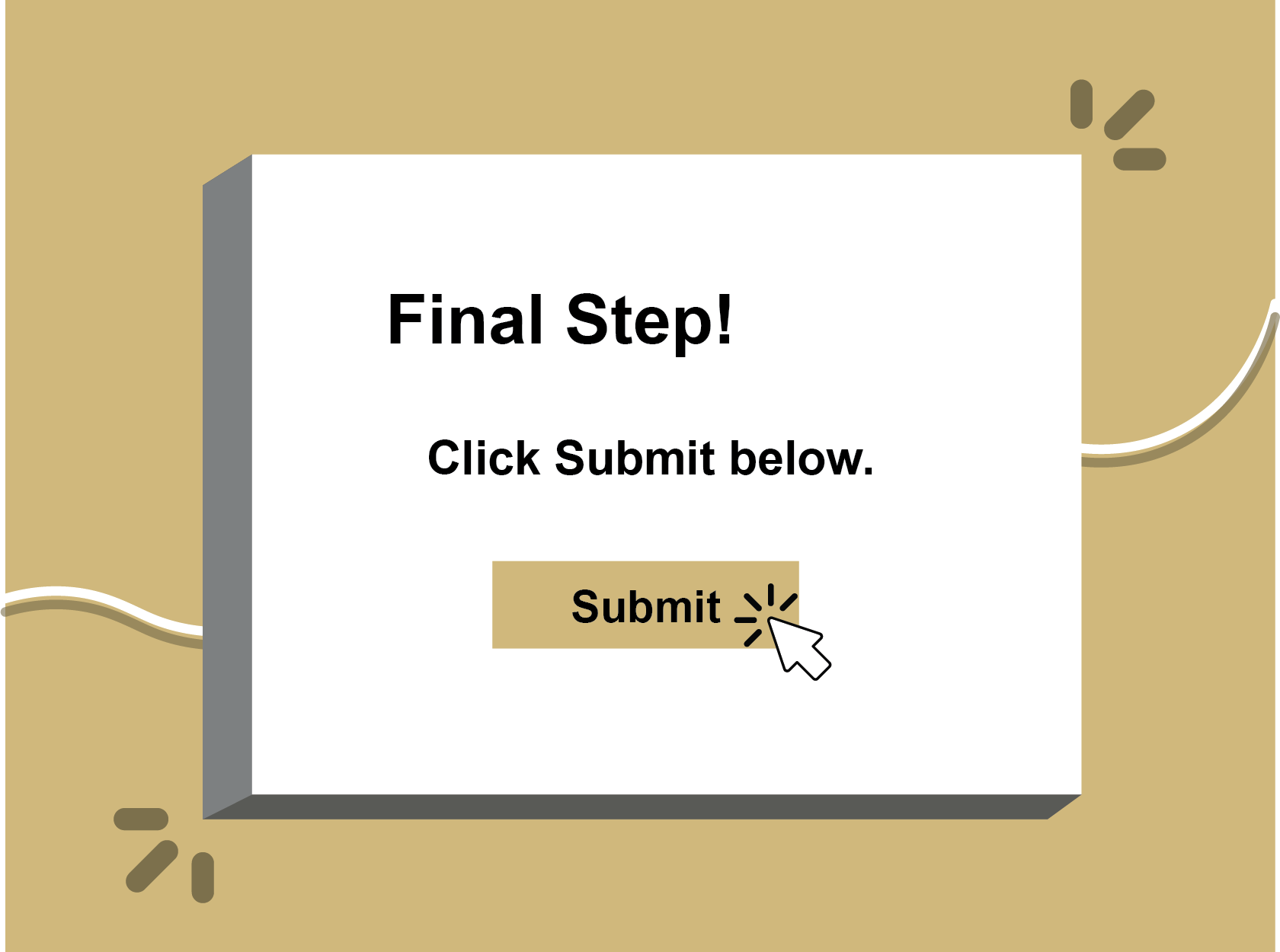 Final step click and submit below