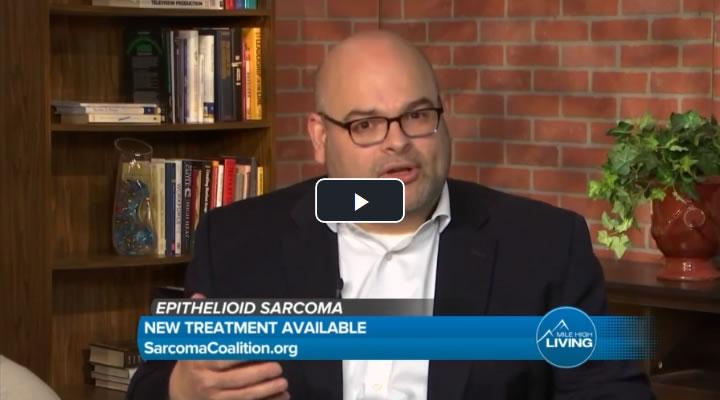Video -- New treatment for epitheliod sarcoma